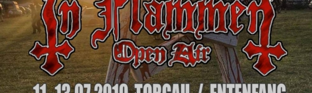 11.-14.07.2019 - In Flammen Open Air @ Entenfang...